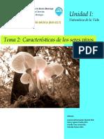 BIO-017. Unidad 1. Tema 2 - Caracteristicas de los seres vivos
