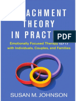 Attachment Theory in Practice Emotionally Focused Therapy (EFT) with Individuals, Couples, and Families by Susan M. Johnson (z-lib.org).pdf
