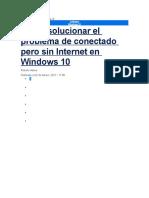 Cómo solucionar el problema de conectado pero sin Internet en Windows 10
