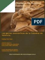 Las garras zoomórficas de la Catedral de Valencia