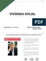 Estandarización de espacios en la Vivienda Social
