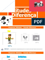 PEQUENAS ATITUDES - GRANDES DIFERENÇA