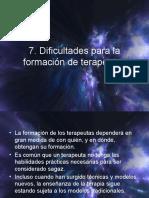 Cap. 7 Dificultades para la formación de terapeutas..pptx