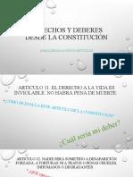 DERECHOS Y DEBERES DESDE LA CONSTITUCIÓN