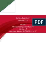 Horizon Quantum, R1.3.7, Volume 2, Advanced Configuration Features, Version 1.7.pdf