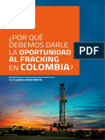 ¿Por qué debemos darle la oportunidad al fracking en colombia?
