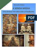 Dokan Gonsuku - Por La Senda Media