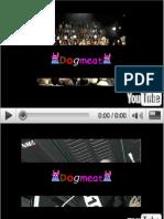 Dogmeat YouTube