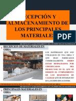 Recepción y almacenamientos de los principales materiales