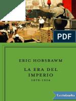 La era del Imperio - Eric Hobsbawm.pdf