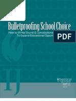 Bulletproofing School Choice