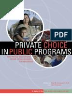 Private Choice in Public Programs