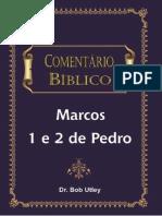 2° Marcos y Epistolas de Pedro -  Comentario Biblico Bob Utley.pdf