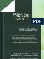 IMPUESTO AL GRAVAMEN FINANCIERO.pptx