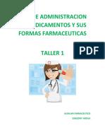 VIAS DE ADMINISTRACION DE MEDICAMENTOS Y SUS FORMAS FARMACEUTICAS