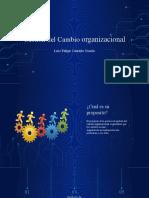Gestion del cambio organizacional - Luis Felipe Castaño Osorio