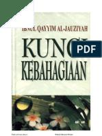 Kunci kebahagiaan (Ibnu Qayyim Al-Jauzi)