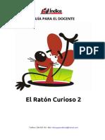 GUÍA PARA EL DOCENTE El Ratón Curioso 2