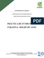 2.3. PRÁCTICA 1; FUNDICIÓN EN MOLDE DE YESO Y PARAFINA.