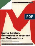 Miguel de Guzman - Como Hablar Demostrar y Resolver en Matematicas