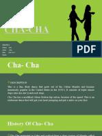 CHA-CHA Presentation