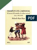 Tiempos de Carnaval El Ascenso de Lo Popular-Rolando Rojas