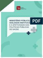 MINISTÉRIO PÚBLICO, DIÁLOGOS INSTITUCIONAIS E A EFETIVIDADE DAS POLÍTICAS PÚBLICAS DE SAÚDE