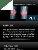 Actividades Ocupacionales en Artrosis.pptx