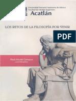Raúl Alcalá Campos (Coord.) - Los retos de la filosofía por venir.pdf