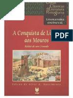 A Conquista de Lisboa aos Mouros - Relatos de um Cruzado