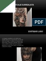 Eustiquio Lugo - tatuaje surrealista