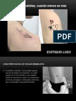 Eustiquio Lugo - Tatuajes minimalistas