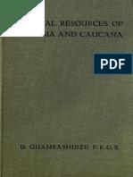 David Ghambashidze. Mineral Resources of Georgia and Caucasia. George Allen & Unwin, London,  1919