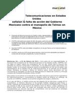 Empresas de Telecomunicaciones en Estados Unidos señalan la falta de acción del Gobierno Mexicano contra el monopolio de Telmex en México