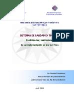 Sistemas de calidad en turismo Posibilidades y restricciones de su implementación en Mar del Plata.