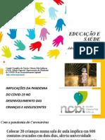 Implicações da Pandemia do COVID-19 no desenvolvimento de crianças e adolescentes