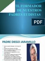 PERFIL FORMADOR DE NUESTROS PADRES EUDISTAS