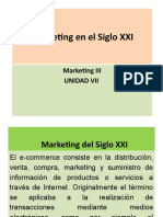 Marketing en el Siglo XXI - Unidad 7