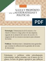 TEMA 5.-NATURALEZA Y PROPOSITO DE LAS ESTRATEGIAS Y POLITICAS..pptx