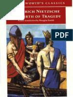 (Oxford World's Classics) Friedrich Nietzsche, Douglas Smith (Translator) - The Birth of Tragedy-Oxford University Press (2000).pdf