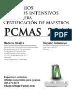Seminario y Repaso PCMAS 2011 ( Certificación de Maestros )