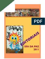 Editoriais para celebrar o Día da Paz