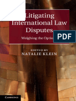 Litigating International Law Disputes Weighing the Options by Natalie Klein
