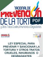 PRESENTACION LEY ESP. PARA PREV. Y SANC. LA TORTURA 3.0