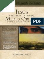 Jesús a través de los ojos del Medio Oriente - Kenneth Bailey