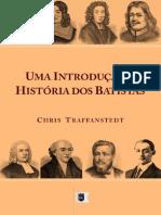 Chris Traffanstedt - Uma Introdução à História Dos Batistas