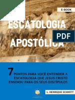 Luiz Henrique Schmitt - Escatologia Apostolica