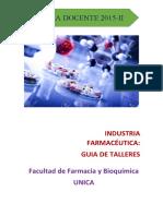 GUIA DOCENTE 2015_II_INDUSTRIA FARMACEUTICA_TALLERES[CURSO REGULAR]