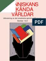 Människans Okända Världar - Utforskning av det omedvetna genom LSD-terapi