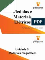 Medidas e Materiais Elétricos - Aula 7
